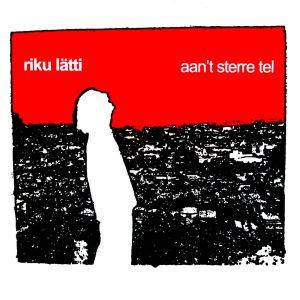 Aan't Sterre Tel - Riku Lätti