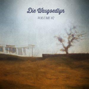 DIE WASGOEDLYN - VOL 2