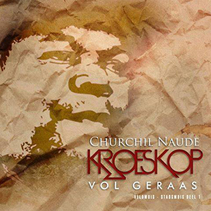 Churchil Naude - Kroeskop vol Geraas